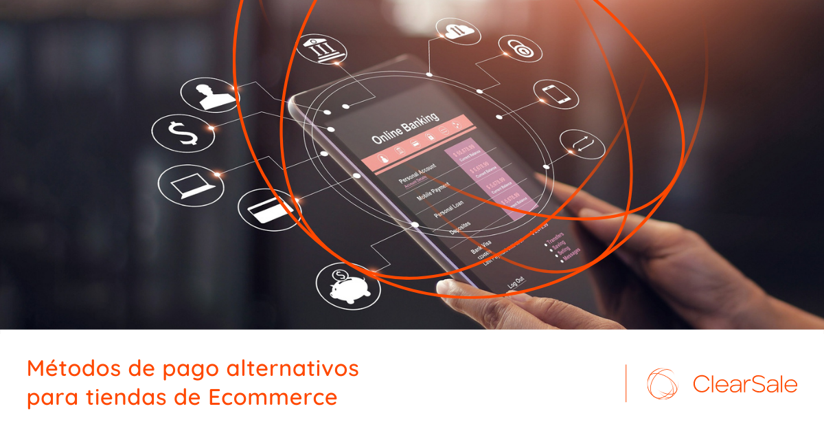 Métodos de pago alternativos para tiendas de Ecommerce