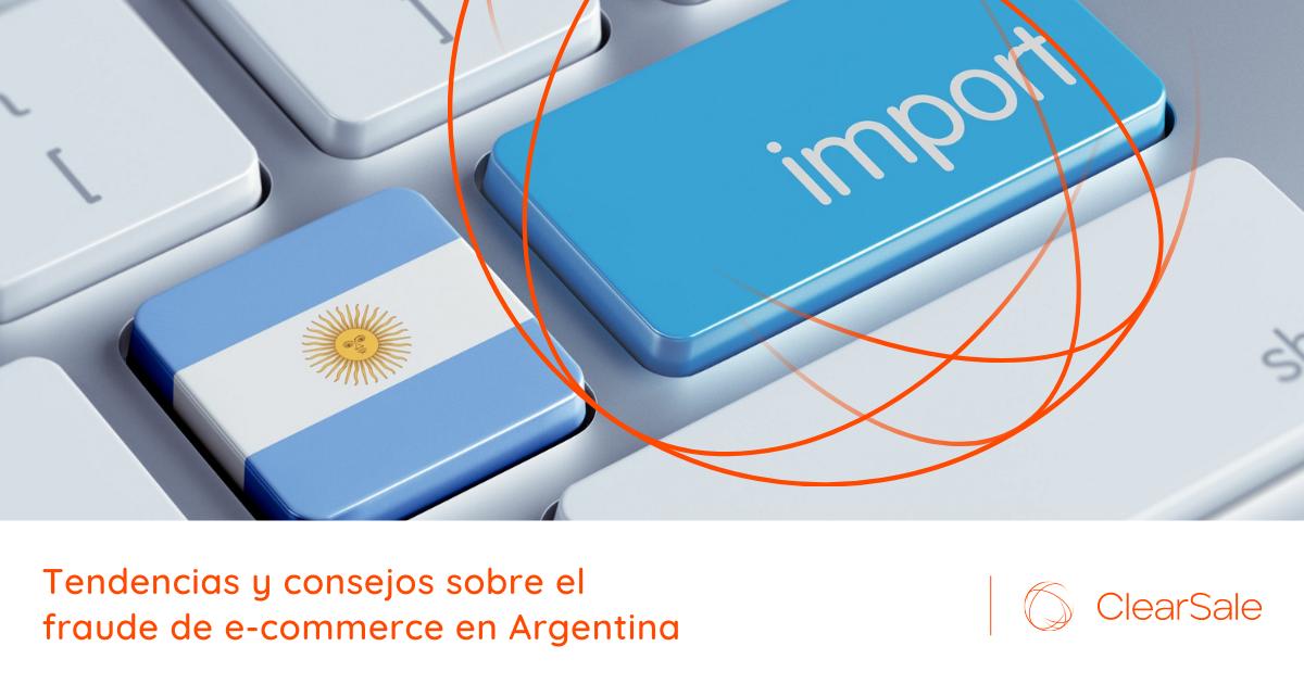 Tendencias y consejos sobre el fraude de e-commerce en Argentina
