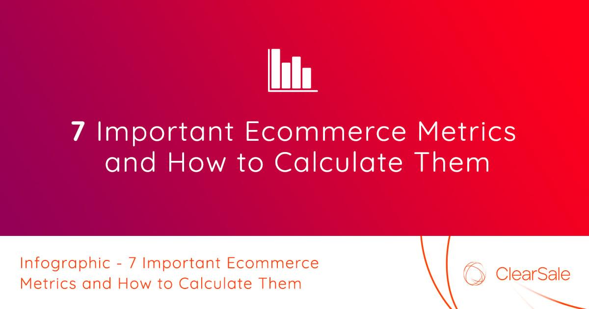 7 mediciones importantes en el comercio electrónico y cómo calcularlas