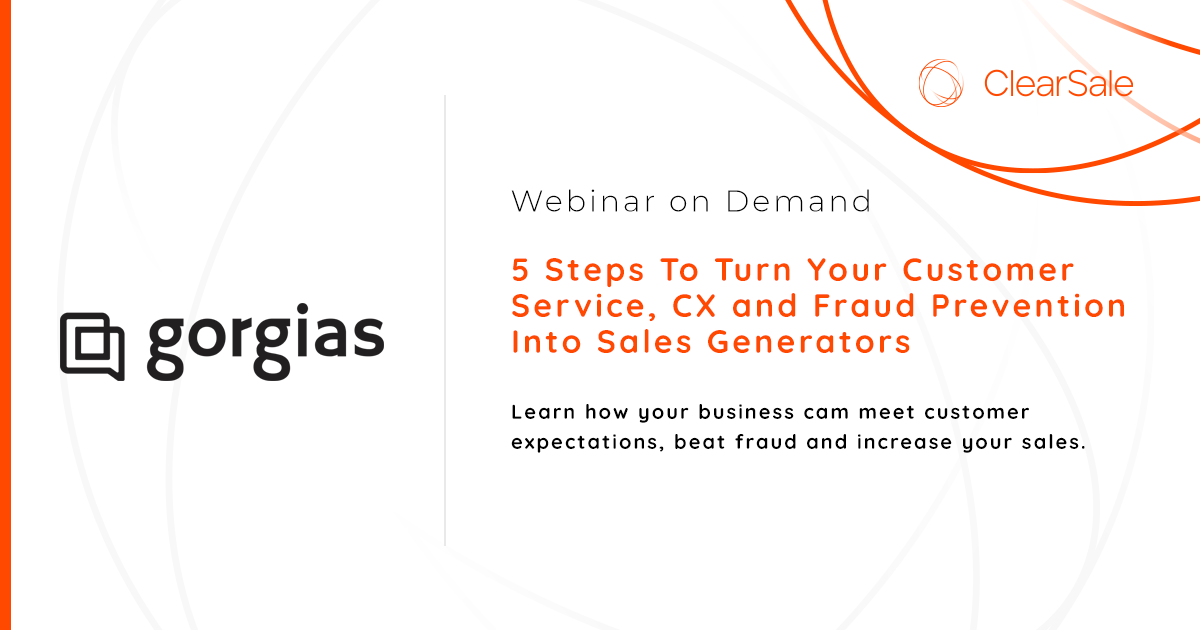 5 Steps To Turn Your Customer Service, CX and Fraud Prevention Into Sales Generators