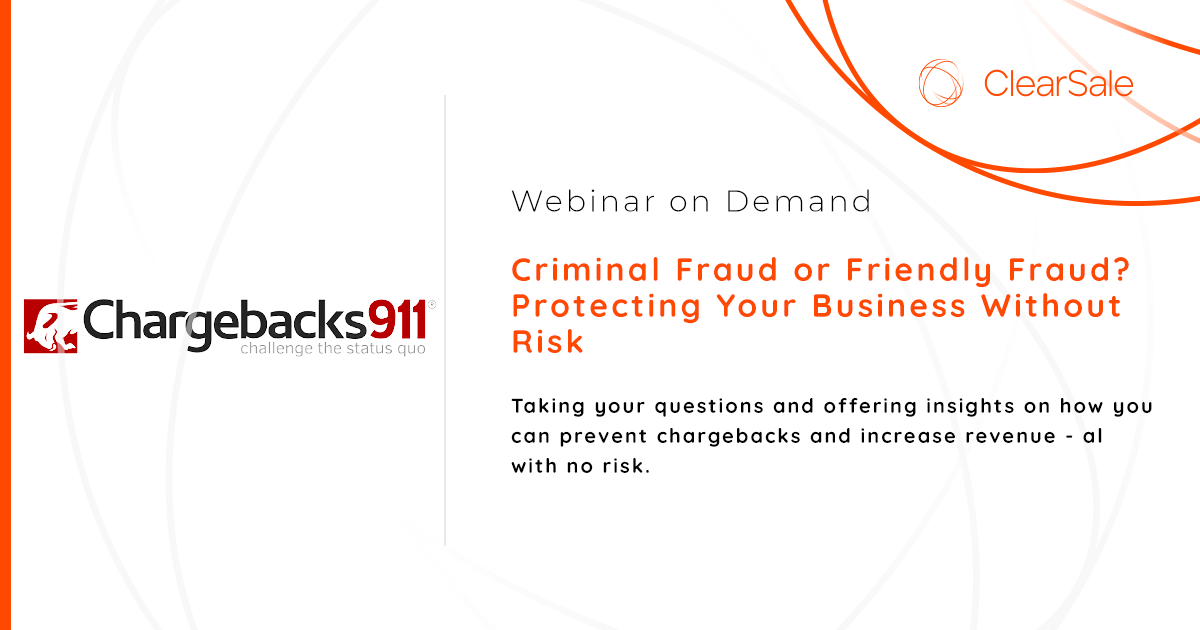 Criminal Fraud or Friendly Fraud? Protecting Your Business Without Risk